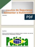 Politica de Segurança Alimentar e Nutricional