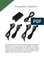 Extension Infrarouge(IR) ou Répétiteur infrarouge
