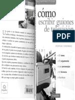 Rodrigo Fernández - Cómo escribir guiones de televisión.pdf