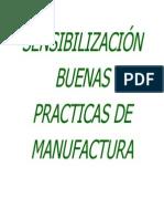 SENSIBILIZACIÓN BUENAS PRACTICAS DE MANUFACTURA