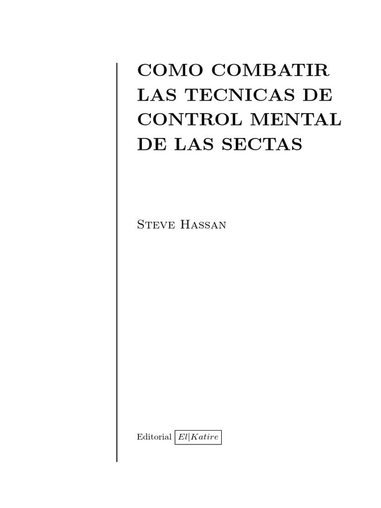 Steve Hassan - Técnicas de Control Mental de las sectas