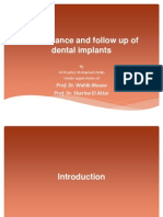 Maintenance and Follow Up Of dental implants