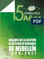 Balance de la Gestión de los planes de desarrollo de Medellín completo, con carátula[1]