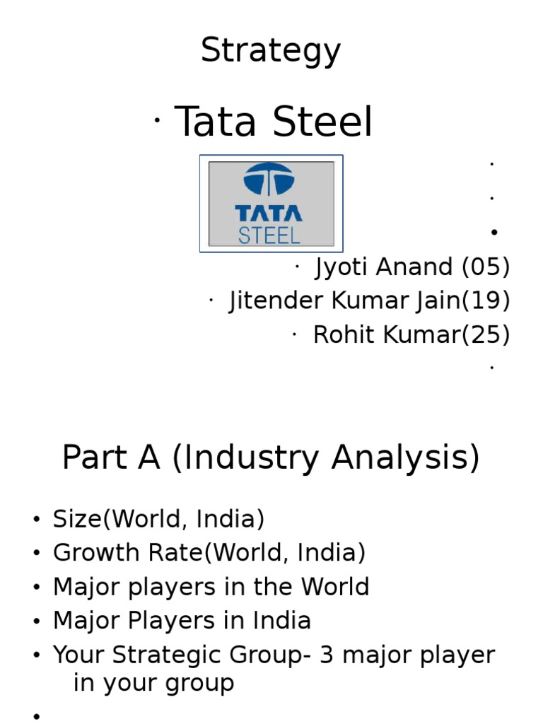 porters five forces analysis for tata steel india Consist of five forces, innovation, needs, strategic positioning  231 five  forces model   like india (tata motors, mahindra etc)  porter's five forces  is a framework for industry analysis and business strategy.