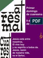 Dom I Cuaresma (9.Marzo.14) Eucaristía familias
