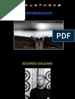 La Incomunicacion - Galeano