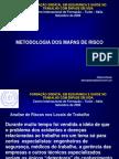 03 - Metodologia dos mapas de riscos.ppt