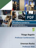 Trabalho Escolar e Teorias Administrativas (15.05.13)