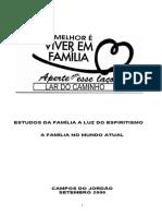 O Melhor é Viver em Família - Aperte Mais Esse Laço (Sergio R.Goldstein)