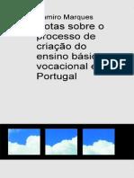 Notas Sobre o Processo de Criacao Do Ensino Basico Vocacional Em Portugal