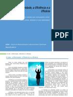 O Líder, a efetividade, a eficacia e a eficiencia