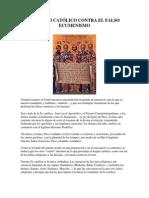 EL CREDO CATÓLICO CONTRA EL FALSO ECUMENISMO