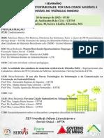 I SEMINÁRIO UNIVERSIDADE E SUSTENTABILIDADE - PET UFTM
