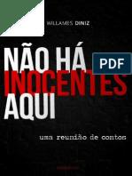 Não Há Inocentes Aqui - Willames Diniz - Ressaca Livros