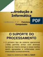Conferência nº 07 - Funcionamento do Computador