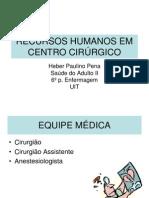 4 - RECURSOS HUMANOS EM CENTRO CIRÚRGICO