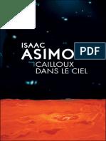 Cailloux Dans Le Ciel - Asimov,Isaac