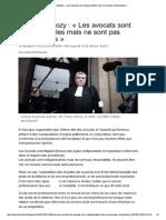 Affaire Sarkozy _ « Les avocats sont indispensables mais ne sont pas intouchables » - Le Monde 15 mars 2014