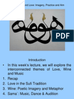 Wine, Music & Love - Imagery, Aim and Practice (Sufism 5)