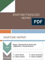 ANATOMI FISIOLOGI HEPAR