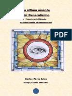 La Ultima Amante Del Generalisimo Francisco de Miranda (El Primer Mason Hispanomericano)