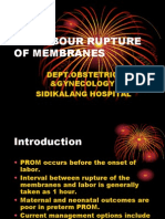 Prelabour Rupture of Membranes