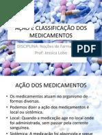 AÇÃO E CLASSIFICAÇÃO DOS MEDICAMENTOS