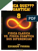 Fisica Que Cuantica 8 Fisica Clasica Versus Quantica