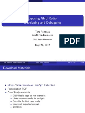 Exposing GNU Radio: Developing and Debugging: Tom Rondeau