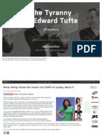 The Tyranny of Edward Tufte