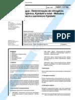 NBR 13796 (Abr 1997) - Água - Determinação de nitrogênio orgânico, Kjeldahl e total - Métodos macro e semimicro Kjeldahl