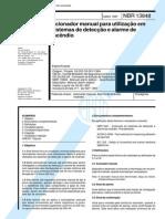 NBR 13848 (Maio 1997) - Acionador manual para utilização em sistemas de detecção e alarme de incêndio