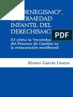 El oenegismo enfermedad infantil del derechismo (Álvaro García Linera)