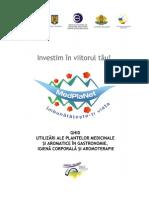 Plantele Medicinale Ghid Alte Utilizari in Bucatarie Igiena Aromoterapie