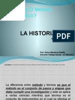 Historia de Vida y Trabajo Social 27agosto2013