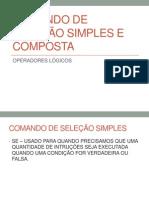 COMANDO DE SELEÇÃO SIMPLES E COMPOSTA