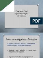 Produção Oral_Pal.Mág.II