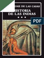 De Las Casas, Bartolomé (1986) HISTORIA DE LAS INDIAS III, Caracas, Biblioteca Ayacucho