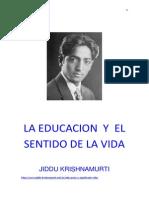 Krishnamurti-la Educacion y El Sentido de La Vida