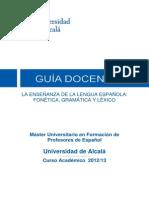 200198 La Ensenanza de La Lengua Espanola Fonetica Gramatica Lexico