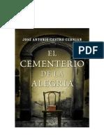 José Antonio Castro Cebrián - El cementerio de la alegría