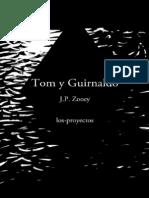 Tom y Guirnaldo Jp Zooey