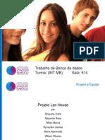 Projeto BD - Lan House