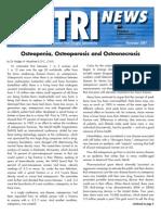 Osteopenia, Osteoporosis and Osteonecrosis