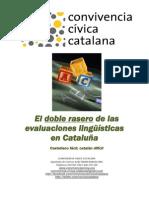 El Doble Rasero de Las Evaluaciones Ling Sticas en Catalu a PDF 861k