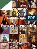 145104851 Ser o No Ser Santo Esta Es La Cuestion Marin