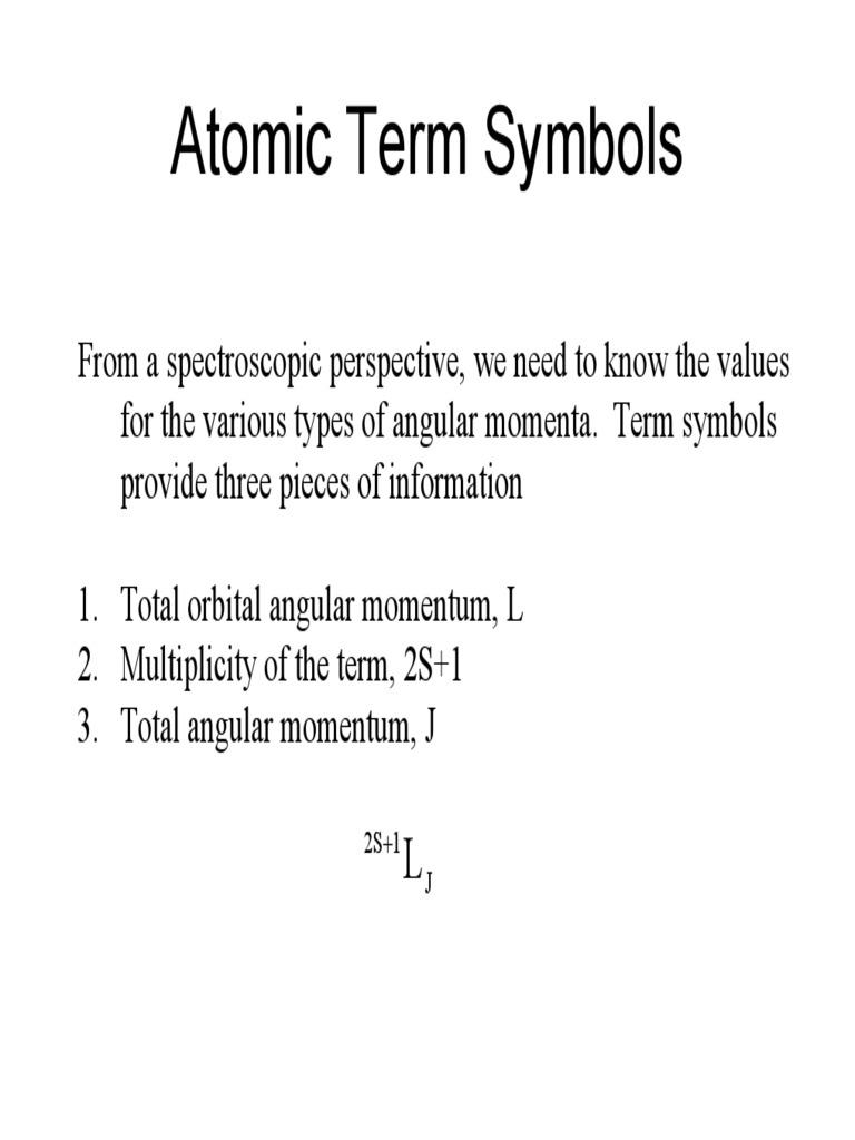 Term symbol electron configuration atomic orbital buycottarizona