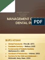 2. Managemt Child in Dental Practice