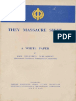 They Massacre Sikhs - A Report by Sikh Parliament SGPC - Sirdar Kapur Singh