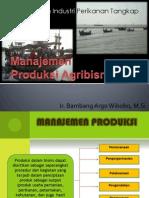 Manajemen Produksi Agribisnis